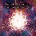 【再入荷予定】 Astral Projection / Let There Be Light