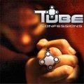 Tube / Confession