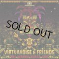 Virtuanoise & Friends / We Wanna Blast You