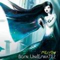 Merrow / Born Underwater