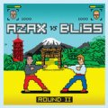 Azax vs Bliss / Round 2