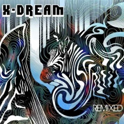 X-Dream / Remixed