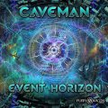 【お取り寄せ】 Caveman / Event Horizon