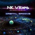 NK Vibes / Orbital Groove