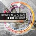 Hux Flux / Circle Sine Sound
