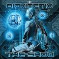 Biokinetix / The Show