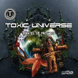 画像1: Toxic Universe / Pirates Of Progness