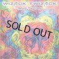 Wizack Twizack / Behind The Trees