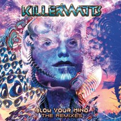画像1: Killerwatts / Blow Your Mind - The Remixes
