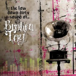画像1: Broken Toy / The Low Down Dirty Sound Of...
