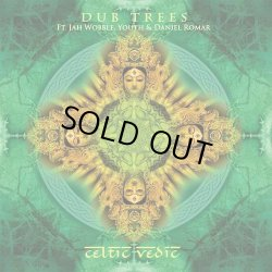 画像1: Dub Trees / Celtic Vedic