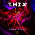 IMIX / Dedication