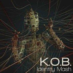画像1: K.O.B.  / Identity Mash
