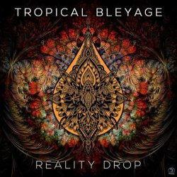 画像1: Tropical Bleyage / Reality Drop