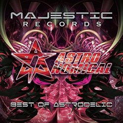 画像1: Astronomical / Best Of Astrodelic Mixed By Astronomical【2CD】
