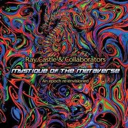 画像1: Ray Castle & Collaborators / Mystique Of The Metaverse