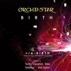 画像1: Orchid Star / Birth + Re-Birth