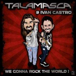 画像1: Talamasca and Ivan Castro / We Gonna Rock The World!