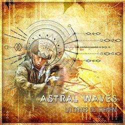画像1: 【再入荷予定】 Astral Waves / La Danse du Chaman