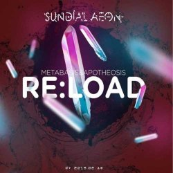 画像1: Sundial Aeon / Re:load, Metabasis & Apotheosis