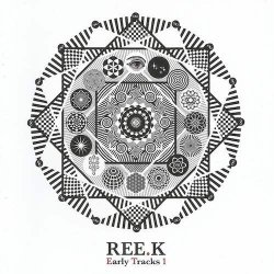 画像1: Ree.K / Early Tracks 1