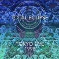 Total Eclipse / Tokyo Live 1998