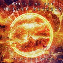 画像1: 【再入荷予定】 Battle Of The Future Buddhas / The Light Behind The Sun