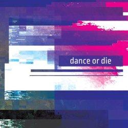 画像1: V.A / Dance Or Die