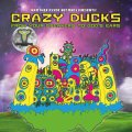 Crazy Ducks / From Your Speakers To God's Ears