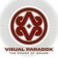 VISUAL PARADOX / THE POWER OF SOUND