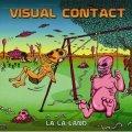 Visual Contact / La La Land