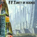 F.F.T / Unity of Science