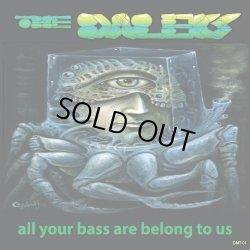 画像1: The Daleks / All Your Bass Are Belong To Us