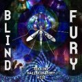 Blind Fury / Sucking Hallucinatory Acid