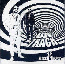 画像1: BLACK & WHITE / BACK ON TRACK