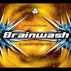画像1: BRAINWASH / DO YOU FEEL MY HARD BEAT