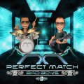 Perfect Match (Biokinetix & Phoenix) / Bad Boys