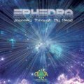 Ephedra / Journey Through My Head