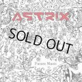 Astrix / Future Music