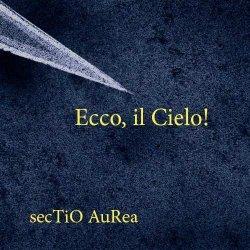 画像1: Sectio Aurea / Ecco, il Cielo!