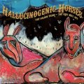 Hallucinogenic Horses / The Golden Years - The Very Best Off