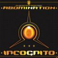 Abomination / Incognito