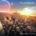 Plasmoon and Friends / Sorella Luna