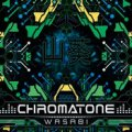 Chromatone / Wasabi