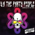 【中古】 V.A / The Party People
