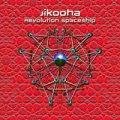 JIKOOHA / REVOLUTION SPACESHIP
