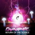 Dynamic / Return Of The Source