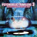 V.A / Psychedelic Travelers 3