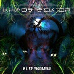 画像1: Khaos Sektor / Weird Basslines