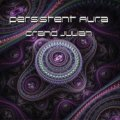 Persistent Aura / Grand Julian